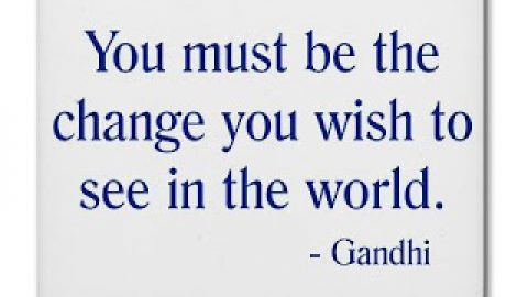 To be the change…