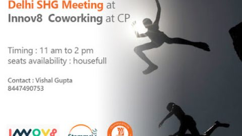 Delhi SHG meeting on 15th May at once again Innov8 Coworking