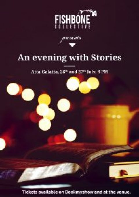 An Evening with Stories-26th & 27th July,2017-Atta Galatta,Bangalore