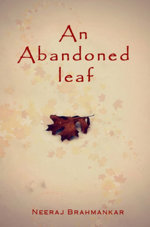 An Abandoned Leaf by Neeraj