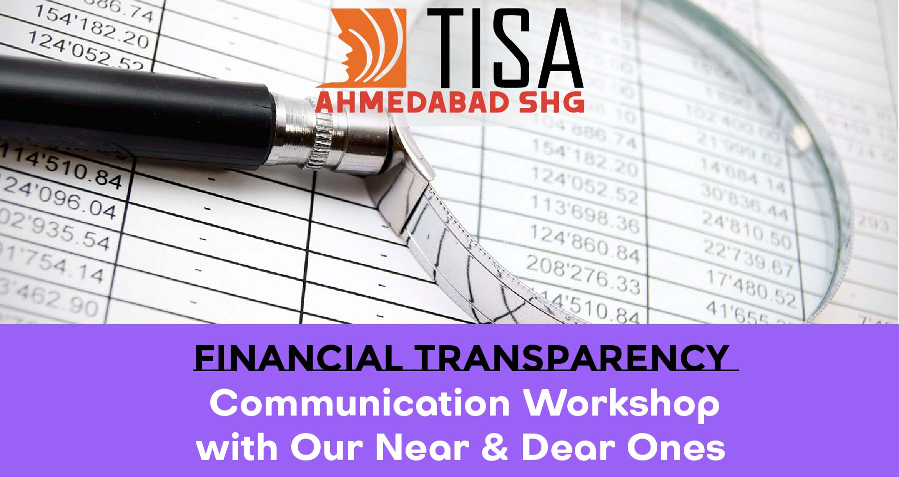 Financial Transparency of Communication Workshop with Our Near & Dear Ones
